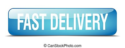 fast delivery blue square 3d realistic isolated web button