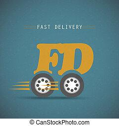 Fast delivery design