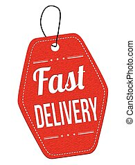 Fast delivery label or price tag