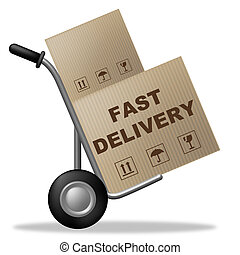 Fast Delivery Means Shipping Box And Action