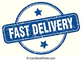 fast delivery round grunge isolated stamp