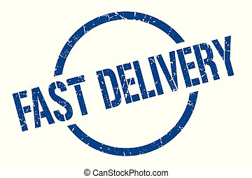 fast delivery stamp - fast delivery blue round stamp