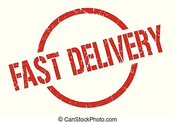 fast delivery stamp - fast delivery red round stamp