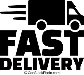 Fast delivery with delivery vehicle