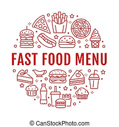 Fast food circle illustration with flat line icons. Thin vector signs for restaurant menu poster - burger, pizza, hot dog, french fries, soda, muffin, coffee, ice cream. Junk food concept
