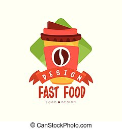Fast food logo design, badge with coffee for takeaway sign, fast food menu vector Illustration on a white background