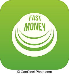 Fast money button icon green vector
