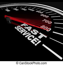 Fast Service words on a speedometer, symbolizing speedy customer support in a business