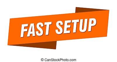 fast setup banner template. ribbon label sign. sticker - ...