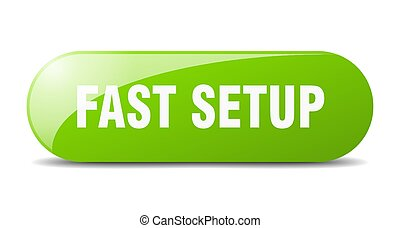 fast setup button. sticker. banner. rounded glass sign - ...