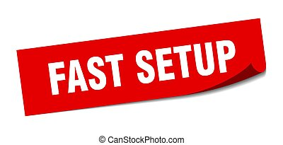 fast setup sticker. square isolated label sign. peeler - ...