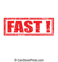 Fast!-stamp - Grunge rubber stamp with word Fast,vector...