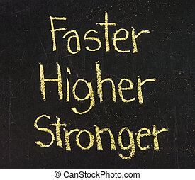 faster, higher, stronger on a blackboard