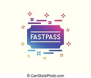 Fastpass icon. Amusement park ticket sign. Vector