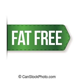 Fat Free sign ribbon