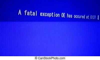 fatal error, data on computer screen