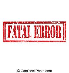 Fatal Error-stamp