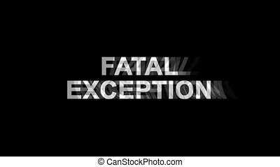 Fatal Exception Glitch Effect Text Digital TV Distortion 4K ...