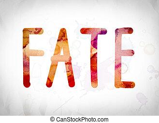 Fate Concept Watercolor Word Art