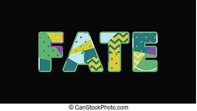 Fate Concept Word Art Illustration