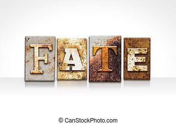 Fate Letterpress Concept Isolated on White