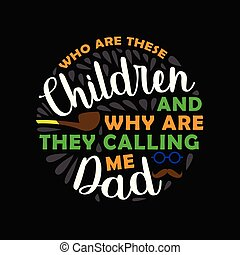 Father Day Quote and Saying, best gift for Dad