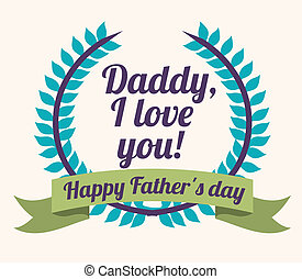 Fathers day design over background, vector illustration