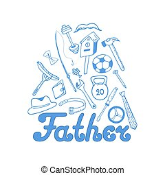 Fathers day. Instruments. Sports equipment. - Fathers day....