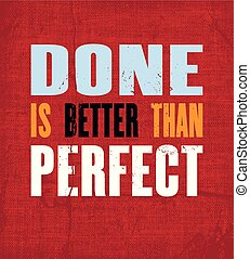 fatto, vettore, inspirando, t-shirt, citazione, manifesto, meglio, testo, motivazione, paragonato a, perfect., tipografia, design.