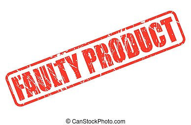 FAULTY PRODUCT red stamp text on white