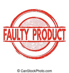 Faulty product grunge rubber stamp on white background, vector illustration