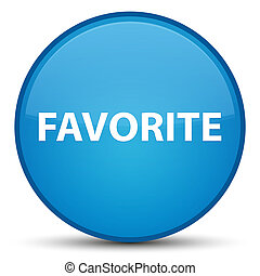 Favorite special cyan blue round button