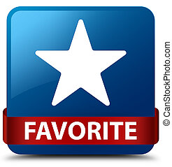 Favorite (star icon) blue square button red ribbon in middle