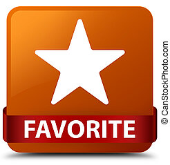 Favorite (star icon) brown square button red ribbon in middle