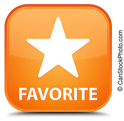 Favorite (star icon) special orange square button