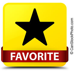Favorite (star icon) yellow square button red ribbon in middle