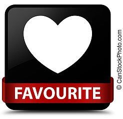 Favourite (heart icon) black square button red ribbon in middle