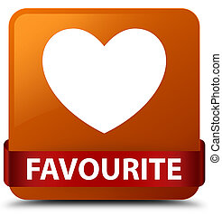 Favourite (heart icon) brown square button red ribbon in middle