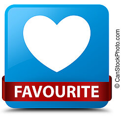 Favourite (heart icon) cyan blue square button red ribbon in middle
