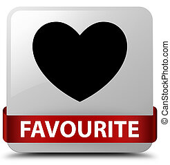 Favourite (heart icon) white square button red ribbon in middle