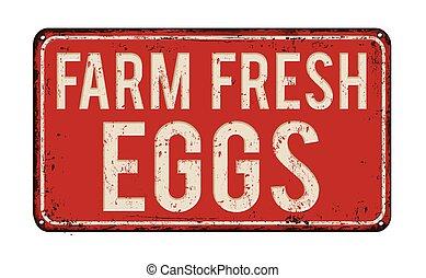fazenda fresco, ovos, metal enferrujado, sinal