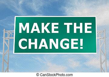 fazer, a, change!, conceito