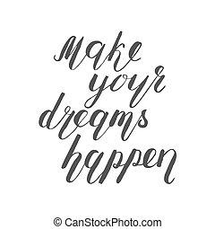 fazer, seu, sonhos, happen., escova, lettering.