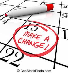 fazer, um, mudança, -, dia, circundado, ligado, calendário