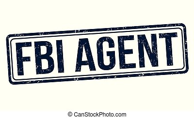 FBI agent grunge rubber stamp