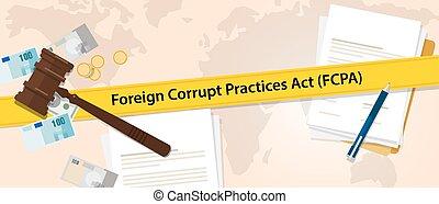 fcpa, cizí, korumpovat, směrnice, akt, právo, pravidlo,...
