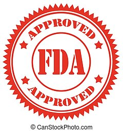 FDA Approved - Red stamp with text FDA Approved,vector...