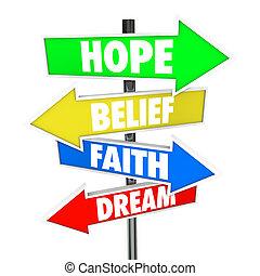 fe, creencia, futuro, camino, flecha, señales, sueño,...