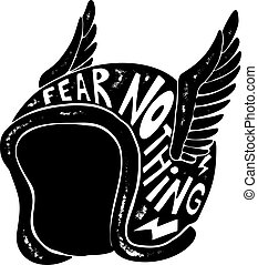 Fear nothing. Hand drawn winged racer helmet with lettering. Design element for logo, label, sign, poster, t shirt. Vector illustration