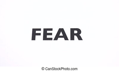 No be afraid, reject fright, fearfulness and funk negative sign with white background. Concept of courage and confidence